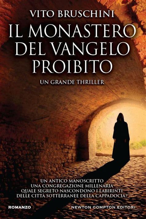 Casa Editrice Pagine Truffa by Il Monastero Vangelo Proibito Vito Bruschini Gli