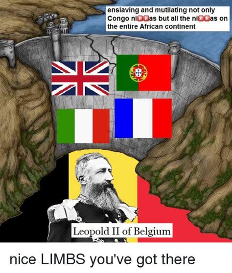 Belgium Meme - 25 best memes about leopold ii of belgium leopold ii of belgium memes