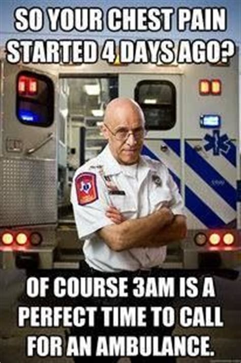 Ambulance Driver Meme - pin by emily luce on ems fire emt paramedic pinterest