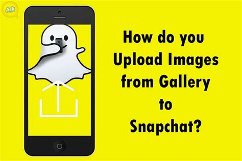 How Do You Search On Snapchat How Do You Upload Images From Gallery To Snapchat