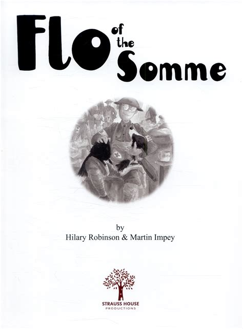 Hilary Flo flo of the somme by robinson hilary 9780957124561