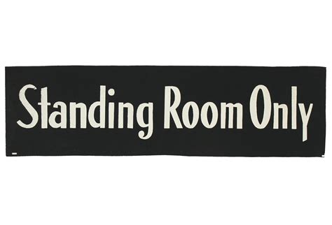 What Is Standing Room Only by Vintage Standing Room Only Stay Omero Home