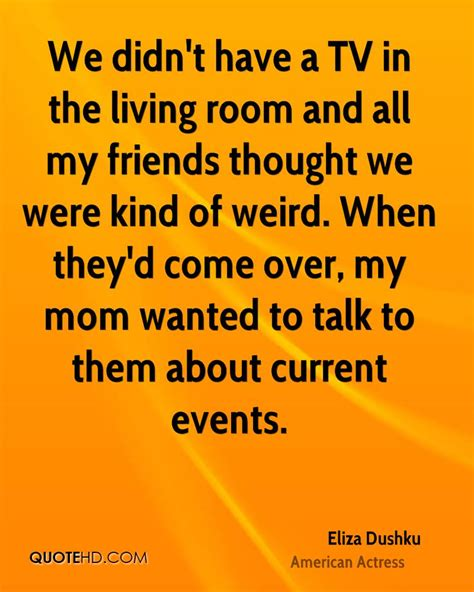 the thoughts room eliza dushku quotes quotesgram