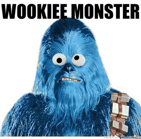 Monster Meme - wookiee monster by braynded12 meme center