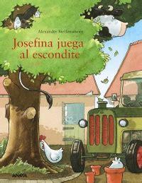 josefina juega al escondite gratis libro pdf descargar josefina juega al escondite anaya infantil y juvenil