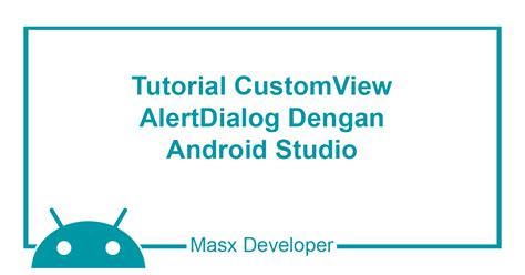 tutorial android studio bahasa indonesia pdf masx developer