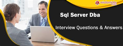 top  sql server dba interview questions  answers