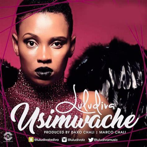 Download Mp3 Dj Lulu | audio lulu diva usimuache download dj mwanga