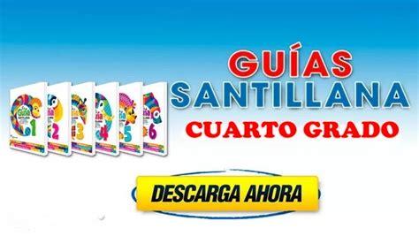 guia santillana 4 grado pdf descargar libros gratis la gu 237 a santillana cuarto grado pdf portal de educaci 243 n