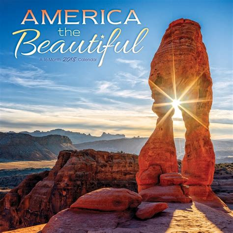 The Beautiful by America The Beautiful 2018 Wall Calendar 9781438852171