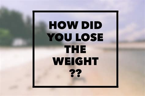 Just How Did Lose All That Weight by How I Lost The Weight The Answer Chrisstinslay
