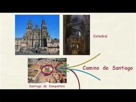el camino de santiago en espanol aprender espa 241 ol el camino de santiago nivel intermedio