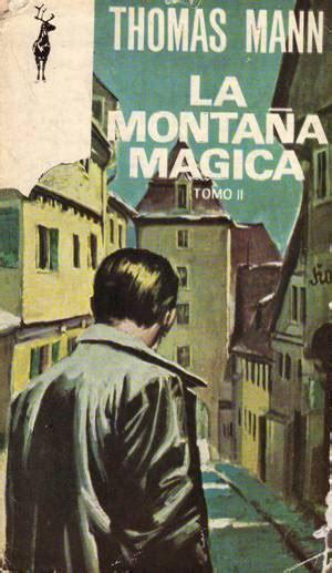 la montaa mgica 8435008916 thomas mann la monta 241 a m 225 gica ediciones g p plaza jan 233 s barcelona 1967