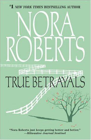 True Betrayals true betrayals by nora reviews discussion
