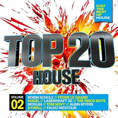 house music top 20 top 20 house vol 2 mp3 αγορά όλα τα τραγούδια