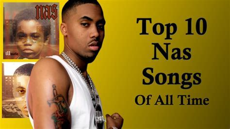 NAS   Top 10 Songs OF ALL TIME   YouTube