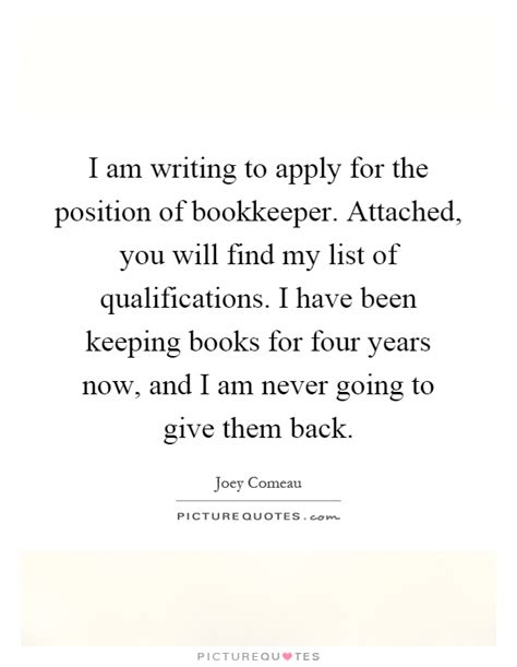i am writing to apply for the position of bookkeeper attached picture quotes