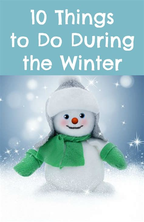 10 Things To Do With In Winter by 10 Things To Do During The Winter Simply Sherryl