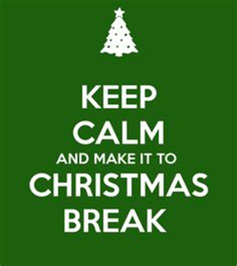 Christmas Break Meme - 1000 images about teacher sayings on pinterest teacher