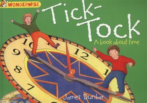 Tick Tock tick tock by dunbar 9781445128931 brownsbfs