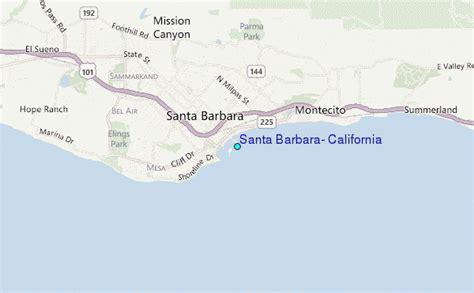 Tide Table Santa Barbara by Santa Barbara California Tide Station Location Guide