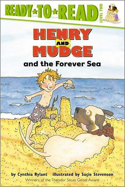 henry and mudge and the forever sea henry and mudge series 6 by cynthia rylant sucie