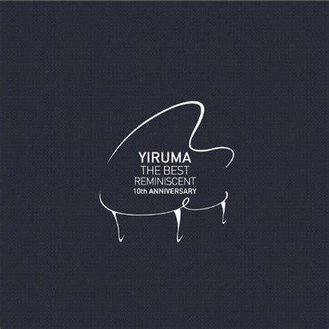 yiruma the best reminiscent yiruma the best reminiscent 10th anniversary lotus