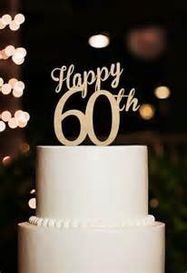 happy 60th cake topper 60 years anniversary cake topper cutsom number cake topper 60th birthday