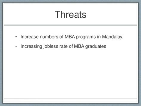 Jobless After Mba by Swot Analysis Of Mandalay Mba