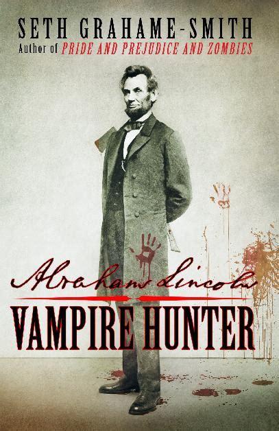abraham lincoln vire hunter movie vs the book bookbed recommends abraham lincoln vire hunter