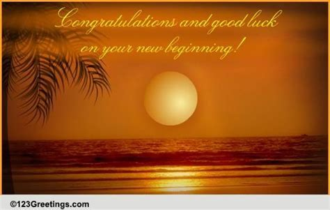 Your New Beginning  Free New Job eCards, Greeting Cards