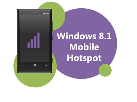 windows 8 1 mobile how to set up mobile hotspot on windows phone 8 1