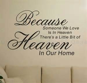 Removable Wall Stickers Quotes Because Heaven Wall Quotes Decals Removable Stickers Decor