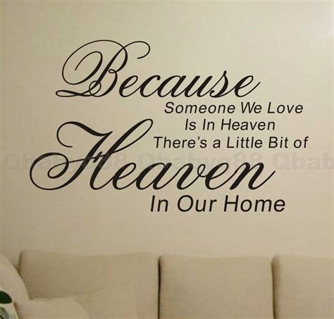 quotes about home decor because heaven wall quotes decals removable stickers decor