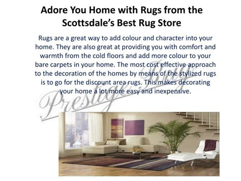 Best Rug Store by Ppt Adore You Home With Rugs From The Scottsdale S Best