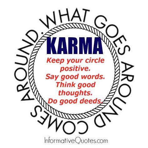 What Goes Around Comes Around by What Goes Around Karma Quotes Quotesgram