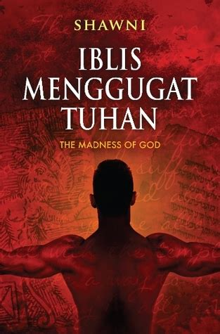 the elephant wants soup god only wants the best for us gigi s volume 2 books iblis menggugat tuhan the madness of god the who
