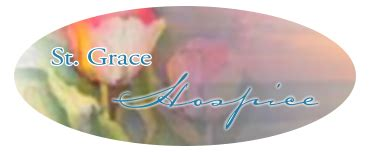 hospice grace hospice st grace hospice hospice and palliative care services