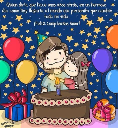 imagenes happy birthday amor feliz cumplea 241 os mi amor hoy es un d 237 a muy especial para