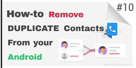 duplicate contacts android how to remove duplicate contacts from your android as well as