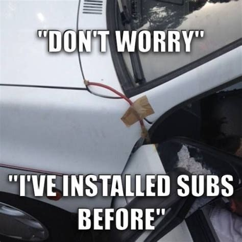 Car Audio Memes - visit http www becausebasshead com for more bass head