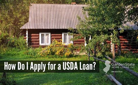 how to apply for a loan for a house how to apply for a usda loan garden state home loans