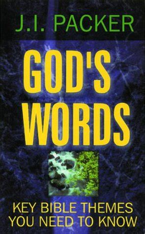 bible themes by book god s words studies of key bible themes by j i packer