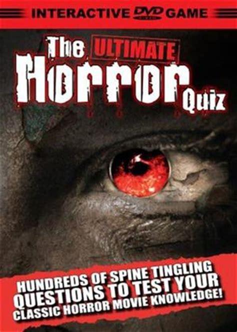 film interactive quiz rent the ultimate horror quiz interactive 2006 film