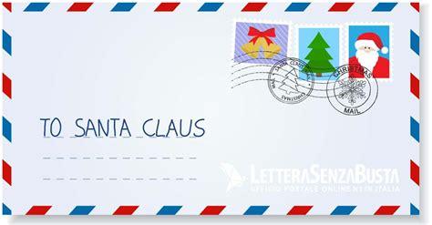 spedire lettere 磊 come scrivere e spedire una lettera a babbo natale