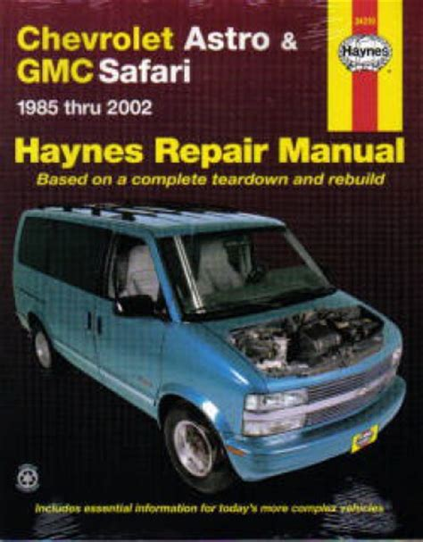 haynes chevrolet astro gmc safari mini vans 1985 2005 auto repair manual
