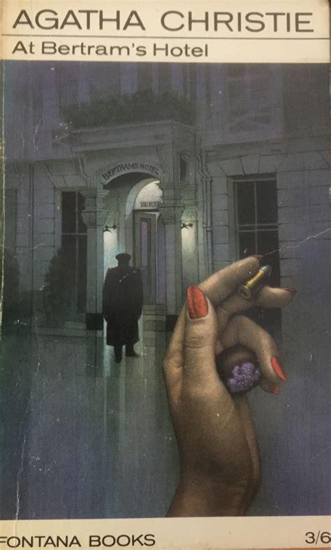 Novel Agatha Christie Hotel Bertram the agatha christie challenge at bertram s hotel 1965 the real chrisparkle