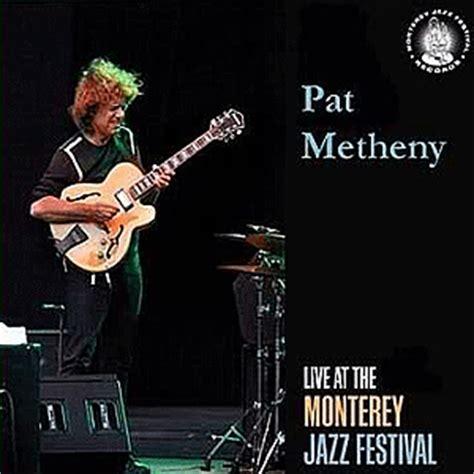 Cd Import Pat Metheny We Live Here monterey jazz festival pat metheny jazz free jazz free