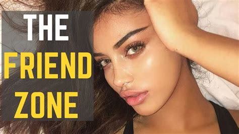 how to get out of the friendzone youtube how to get out of the friendzone make her your