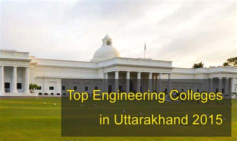 Mba In Dehradun Institute Of Technology by Top Engineering Colleges In Dehradun 2015
